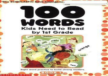 [+][PDF] TOP TREND 100 Words Kids Need to Read by 1st Grade: Sight Word Practice to Build Strong Readers  [READ]