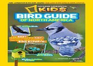 [+]The best book of the month Bird Guide of North America: The Best Birding Book for Kids from National Geographic s Bird Experts (Animals) [PDF]