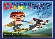 [+]The best book of the month What Should Danny Do?  [DOWNLOAD]