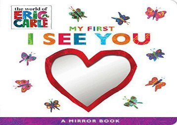 [+][PDF] TOP TREND My First I See You: A Mirror Book (World of Eric Carle)  [DOWNLOAD]