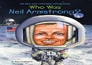 [+]The best book of the month Who Was Neil Armstrong? [PDF]