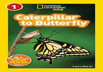 [+]The best book of the month National Geographic Kids Readers: Caterpillar to Butterfly (National Geographic Kids Readers: Level 1 )  [FREE]