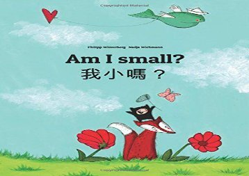 [+][PDF] TOP TREND Am I small? Wo xiao ma?: Children s Picture Book English-Chinese [traditional] (Bilingual Edition)  [FREE]