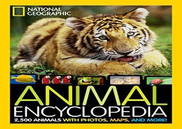 [+]The best book of the month Animal Encyclopedia: 2,500 Animals with Photos, Maps, and More! (Encyclopaedia ) [PDF]