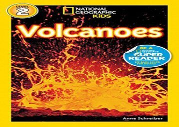 [+][PDF] TOP TREND National Geographic Kids Readers: Volcanoes (National Geographic Kids Readers: Level 2 )  [FREE]