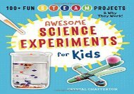 [+][PDF] TOP TREND Awesome Science Experiments for Kids: 100+ Fun STEAM Projects and Why They Work  [FULL]