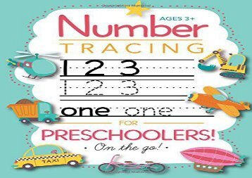 [+]The best book of the month Number Tracing Book for Preschoolers and Kids Ages 3-5: Trace Numbers Practice Workbook for Pre K, Kindergarten and Kids Ages 3-5 (Math Activity Book)  [READ]