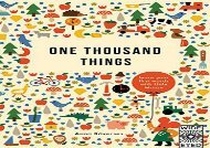 [+][PDF] TOP TREND One Thousand Things (Us): Learn Your First Words with Little Mouse (Learn with Little Mouse)  [READ]