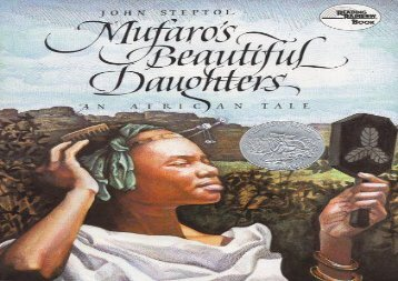 [+]The best book of the month Mufaro s Beautiful Daughters (Reading Rainbow Books) [PDF]