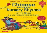 [+]The best book of the month Chinese and English Nursery Rhymes: Little Mouse and Other Charming Chinese Rhymes (Audio Disc in Chinese   English Included) [PDF]