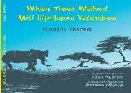 [+][PDF] TOP TREND When Trees Walked Miti Ilipokuwa Yatembea: bilingual English and Swahili (Kids  Books from Here and There)  [DOWNLOAD]