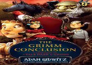 [+]The best book of the month The Grimm Conclusion (A Tale Dark   Grimm)  [FULL]