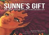 [+]The best book of the month Sunne s Gift: How Sunne Overcame Bullying to Reclaim God s Gift  [NEWS]