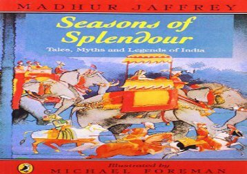 [+][PDF] TOP TREND Seasons of Splendour: Tales, Myths and Legends of India (A Puffin Book)  [DOWNLOAD]