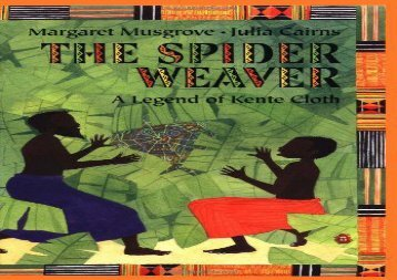 [+]The best book of the month The Spider Weaver: A Legend of Kente Cloth  [READ]