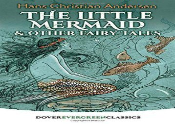 [+]The best book of the month The Little Mermaid and Other Fairy Tales (Dover Children s Evergreen Classics)  [FREE]