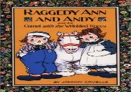 [+][PDF] TOP TREND Raggedy Ann and Andy and the Camel with the Wrinkled Knees  [FREE]