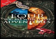 [+][PDF] TOP TREND Four You Say Which Way Adventures: Pirate Island, In the Magician s House, Lost in Lion Country, Once Upon an Island  [FULL]