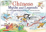 [+][PDF] TOP TREND Chinese Myths and Legends: The Monkey King and Other Adventures  [READ]