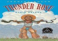 [+]The best book of the month Thunder Rose (Coretta Scott King Illustrator Honor Books)  [NEWS]