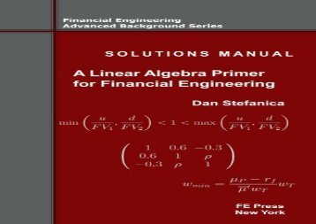 [+]The best book of the month Solutions Manual - A Linear Algebra Primer for Financial Engineering: Volume 4 (Financial Engineering Advanced Background Series)  [DOWNLOAD]