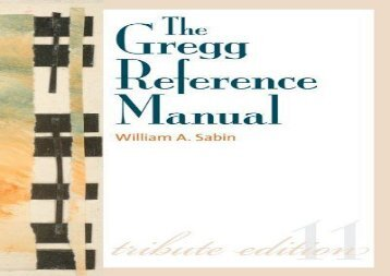 [+][PDF] TOP TREND The Gregg Reference Manual: A Manual of Style, Grammar, Usage, and Formatting Tribute Edition (Gregg Reference Manual (Paperback))  [DOWNLOAD]