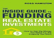 [+]The best book of the month THE INSIDE GUIDE TO FUNDING REAL ESTATE INVESTMENTS  [READ]