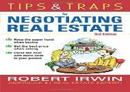 [+]The best book of the month Tips   Traps for Negotiating Real Estate, Third Edition (Tips and Traps)  [FULL]