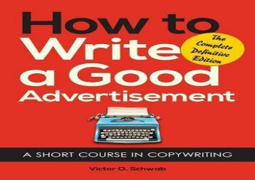 [+][PDF] TOP TREND How to Write a Good Advertisement: A Short Course in Copywriting  [DOWNLOAD]