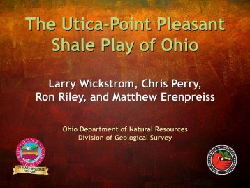The Utica-Point Pleasant Shale Play of Ohio - Ohio Department of ...