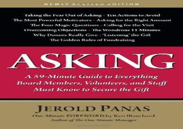 [+]The best book of the month Asking: A 59-Minute Guide to Everything Board Members, Volunteers, and Staff Must Know to Secure the Gift  [READ]