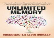[+][PDF] TOP TREND Unlimited Memory: How to Use Advanced Learning Strategies to Learn Faster, Remember More and be More Productive [PDF]