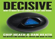 [+]The best book of the month Decisive: How to Make Better Choices in Life and Work  [DOWNLOAD]