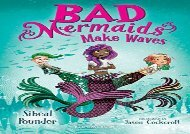 [+]The best book of the month Bad Mermaids Make Waves [PDF]