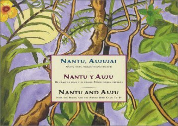 [+]The best book of the month Nantu And Auju/ Nantu, Aujujai/ Nantu Y Auju: How The Moon And The Potoo Bird Came To Be/ Nantu Nuya Aujujai Najanarmauri/ De Como La Luna y El Pajaro Potoo Fueron Creados  [READ]