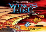 [+][PDF] TOP TREND The Dragonet Prophecy (Wings of Fire Graphic Novel)  [DOWNLOAD]