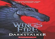 [+][PDF] TOP TREND Darkstalker (Wings of Fire: Legends)  [READ]