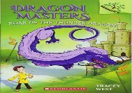 [+][PDF] TOP TREND Roar of the Thunder Dragon (Dragon Masters)  [READ]