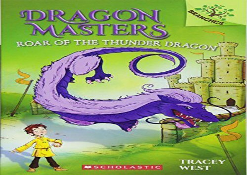 [+][PDF] TOP TREND Roar of the Thunder Dragon (Dragon Masters)  [READ]
