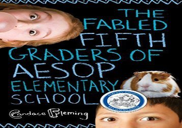 [+][PDF] TOP TREND The Fabled Fifth Graders of Aesop Elementary School  [READ]