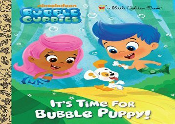 [+]The best book of the month It s Time for Bubble Puppy! (Little Golden Book)  [FULL]