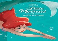 [+]The best book of the month The Little Mermaid: The Story of Ariel (Disney Princess (Disney Press Unnumbered)) [PDF]