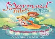 [+]The best book of the month Wish Upon a Starfish (Mermaid Tales)  [NEWS]