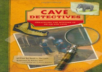 [+]The best book of the month Cave Detectives: Uncovering One of America s Oldest Ice Age Caves  [FULL]