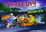 [+][PDF] TOP TREND Scooby-Doo! and the Ruins of Machu Picchu: The Hidden City Howler (Unearthing Ancient Civilizations with Scooby-Doo!)  [FREE]