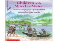 [+][PDF] TOP TREND Children of the Wind and Water: Five Stories About Native American Children [PDF]