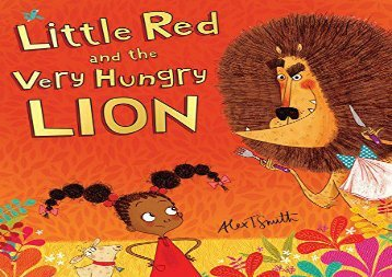 [+]The best book of the month Little Red and the Very Hungry Lion  [READ]
