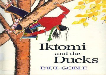 [+][PDF] TOP TREND Iktomi and the Ducks: A Plains Indian Story  [FREE]