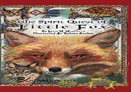 [+]The best book of the month The Spirit Quest of Little Fox  [FULL]