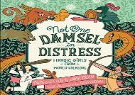 [+]The best book of the month Not One Damsel in Distress: Heroic Girls from World Folklore  [NEWS]